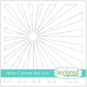szablon Taylored Expressions - here comes the sun